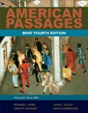Bundle: American Passages: A History of the United States, Volume 2: Since 1865, Brief, 4th ...