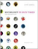 Bundle: Sociology in Our Times: The Essentials, 8th + Sociology CourseMate with eBook Printe...