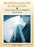 Business Analysis and Valuation: Using Financial Statements, Text and Cases (with Thomson An...
