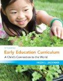 Bundle: Early Education Curriculum: A Child's Connection to the World, 5th + Early Childhood...