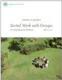 Bundle: Brooks/Cole Empowerment Series: Social Work with Groups: A Comprehensive Workbook + ...