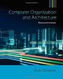 Computer Organization & Architecture: Themes and Variations