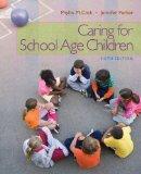 Bundle: Caring for School-Age Children, 6th + WebTutor(TM) ToolBox for Blackboard Printed Ac...