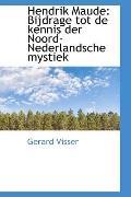 Hendrik Maude: Bijdrage tot de kennis der Noord-Nederlandsche mystiek