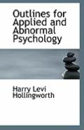 Outlines for Applied and Abnormal Psychology