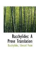 Bacchylides: A Prose Translation