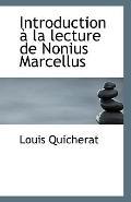 Introduction  la lecture de Nonius Marcellus