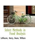 Select Methods in Food Analysis