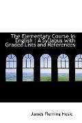 The Elementary Course in English: A Syllabus with Graded Lists and References