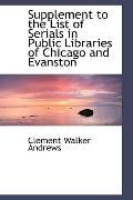 Supplement to the List of Serials in Public Libraries of Chicago and Evanston