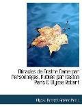 Miracles de Nostre Dame par Personnages, Publis par Gaston Paris & Ulysse Robert