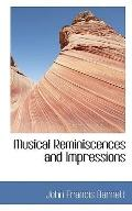 Musical Reminiscences and Impressions