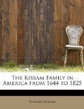 The Kissam Family in America from 1644 to 1825