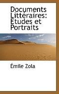 Documents Littraires: tudes et Portraits