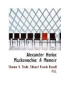 Alexander Heriot Mackonochie: A Memoir