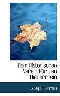 Dem Historischen Verein fr den Niederrhein