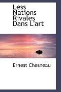 Less Nations Rivales Dans L'art (French Edition)