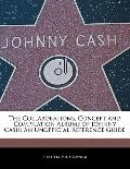 The Collaborations, Concept and Compilation Albums of Johnny Cash: An Unofficial Reference G...