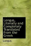 Longus, Literally and Completely Translated from the Greek