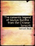 The romantic legend of Skya Buddha: from the Chinese-Sanscrit