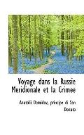 Voyage dans la Russie Mridionale et la Crime