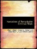 Narratives of Remarkable Criminal Trials