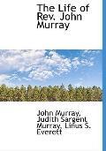 The Life of Rev. John Murray