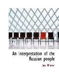 An interpretation of the Russian people