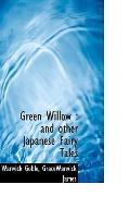 Green Willow: and other Japanese Fairy Tales