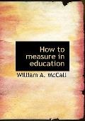 How to measure in education
