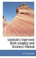 Goodwin's Improved Book-Keeping and Business Manual
