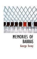 MEMORIES OF BARRAS