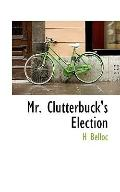 Mr. Clutterbuck's Election