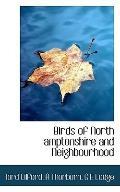 Birds of North amptonshire and Neighbourhood