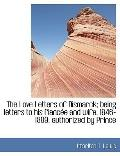 The Love Letters of Bismarck; being letters to his fiance and wife, 1846-1889; authorized by...
