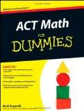 ACT Math For Dummies (For Dummies (Math & Science))