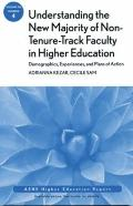 Understanding the New Majority of Non-Tenure-Track Faculty in Higher Education : Demographic...