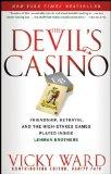 Devil's Casino : Friendship, Betrayal, and the High-Stakes Games Played Inside Lehman Brothers