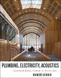 Plumbing, Electricity, Acoustics : Sustainable Design Methods for Architects