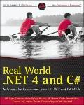 Real World .NET 4 and C#: Indispensible Experiences from 15 .NET and C# MVPs