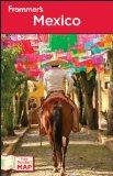 Frommer's Mexico (Frommer's Complete Guides)