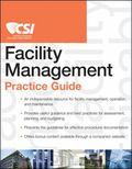 The CSI Facility Management Practice Guide (CSI Practice Guides)
