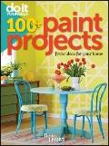 Do It Yourself: 100+ Paint Projects (Better Homes & Gardens Decorating)