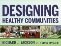 Designing Healthy Communities