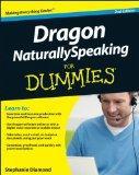 Dragon NaturallySpeaking For Dummies (For Dummies (Computer/Tech))