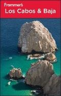 Frommer's Los Cabos and Baja