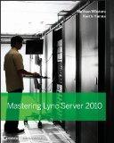 Mastering Lync Server 2010