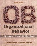 Organizational Behavior, Twelfth Edition International Student Version