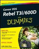 Canon EOS Rebel T3i / 600D For Dummies (For Dummies (Computers))