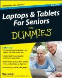 Laptops & Tablets For Seniors For Dummies (For Dummies (Computer/Tech))